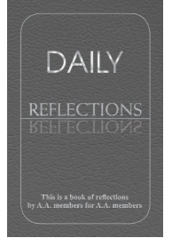 Alcoholics Anonymous Daily Reflections